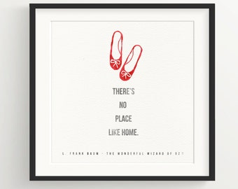 """Wonderful Wizard of OZ, Ruby Slippers Print - """"There's no place like home."""" - Quote, Frank L. Baum, Watercolor"""