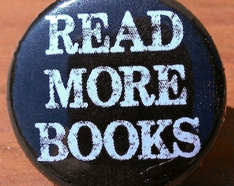 READ MORE BOOKS - Button, Magnet, Bottle Opener
