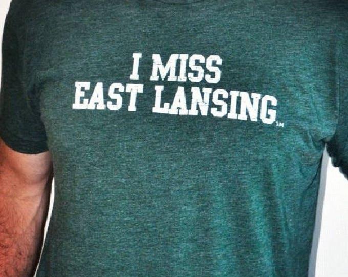 I MISS EAST Lansing