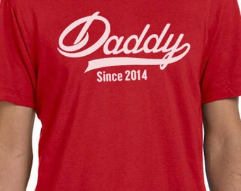 Daddy Shirt DADDY Since ( ANY YEAR) Mens T shirt Fathers Day Gift Dad Gift Papa Gift Husband Shirt New Dad Personalized