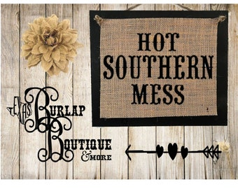 Hot Southern Mess Burlap country Music Vintage Chic Wedding Wood Sign