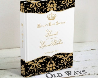 Black and Gold Royal Baby Shower Guest Book - Prince Personalized Baby Boy Shower Guest Sign In Book - Baby Wishes, Advice for Parents