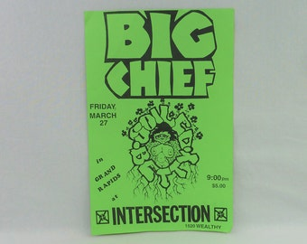 Big Chief original flyer - Vintage 1980s Punk Flyer - Intersection Grand Rapids 1987 - Soiled Betty - band gig concert flyer