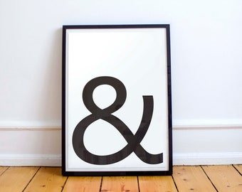 Ampersand / Typography / Black and White / A4 / Digital Print / And Sign