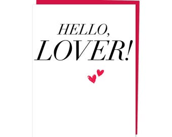 "Greeting Card, ""Hello, Lover!"""