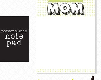Customizable Mom Notepad