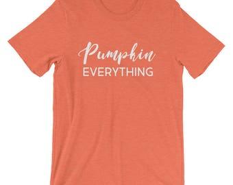 Pumpkin Everything shirt | Fall Tee | Fall Shirt | Fall t-shirt | Graphic Tee | Graphic shirt | Pumpkin Tee | Pumpkin shirt | Pumpkin tshirt