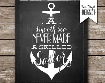 "A Smooth Sea Never Made a Skilled Sailor - modern Inspirational life quote, INSTANT DOWNLOAD - 8x10"" chalkboard with anchor"