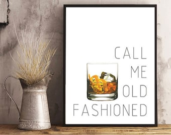 Call Me Old Fashioned Print, Old Fashioned Cocktail, Wall Art, Old  Fashioned Print
