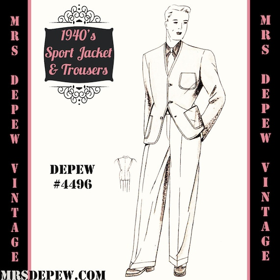 Men's Vintage Reproduction Sewing Patterns 1940s Mens Sport Jacket and Trousers in Any Size Depew 4496 - Plus Size Included -INSTANT DOWNLOAD-Menswear Vintage Sewing Pattern 1940s Mens Sport Jacket and Trousers in Any Size Depew 4496 - Plus Size Included -INSTANT DOWNLOAD- $9.50 AT vintagedancer.com