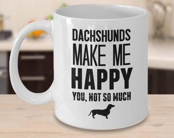 Dachshund Mug, Dachshund Gift, Dog Mug, Doxie Mug, Gift for Dog Lover, Daschund Mug, Sarcastic Mugs, Funny Coffee Mug, Dachshund Cup