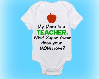 Super Power Onesie® - My Mommy is a Teacher - Teacher Onesie - Gift for New Mommy - Baby Boy - Baby Girl - Baby Clothing - Baby Onesie