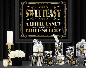 Sweeteasy Gatsby Poster - INSTANT DOWNLOAD - Printable Sign / Little Candy Never Killed Nobody / Wedding & Birthday / Party / Art Deco 1920s