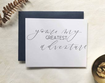 You Are My Greatest Adventure [Folded Greeting Card]