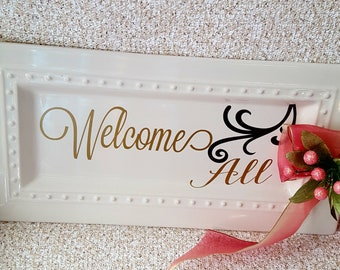Welcome  all plaque with pink bouquet with ribbon