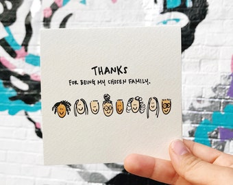 Thanks For Being My Chosen Family - Letterpressed Card