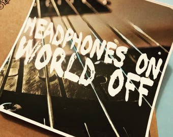 Headphones On World Off Vinyl Sticker, Square Musician Sticker, Bumper Sticker, Guitar Sticker, Musical Stickers, Phone Sticker