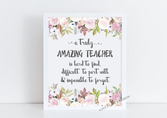 teacher gift, teacher retirement gift, teacher quote, teacher thank you gift, a truly amazing teacher is hard to find, teacher print