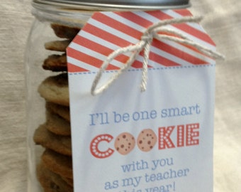 Teacher Gift - I'll Be One Smart Cookie With You As My Teacher This Year - Printable Bag Topper and Cookie Tag for Teachers