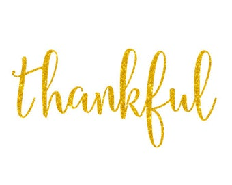 Thankful Gold Glitter Iron On Vinyl- Thanksgiving Decal