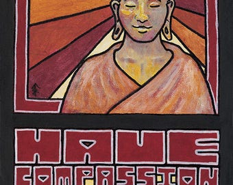 Have Compassion for All Giclée Print