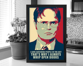 The Office: Dwight Schrute Change Poster_Always Whip Open Doors