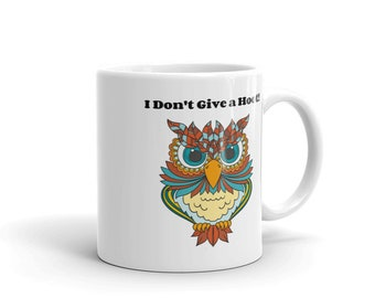 I Don't Give A Hoot Owl Mug