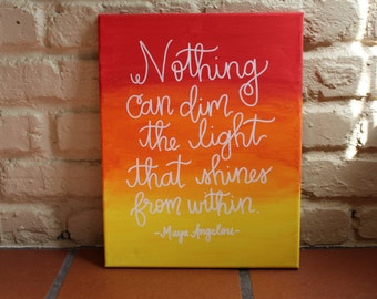 Nothing Can Dim The Light That Shines From Within Canvas Quote Art