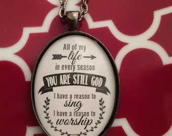 You are still God pendant