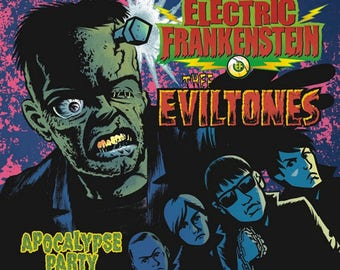 ELECTRIC FRANKENSTEIN/Thee EVILTONES Apocalypse Party