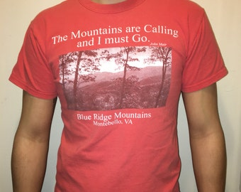 "Vintage ""The mountains are calling and I must go"" John Muir T-shirt"