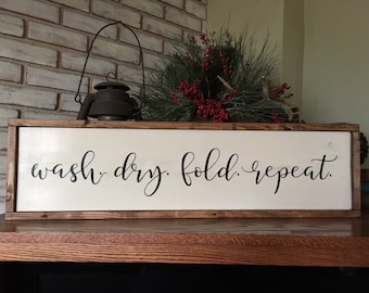 Wash Dry Fold Repeat Wood Sign