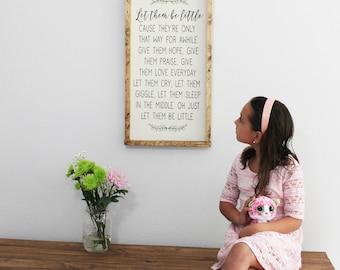 Let them be little, Wood sign, Calligraphy, sign, Home decor, Just because, Gifts for her, Wall sign, Wood sign, Joy, rustic, safe place