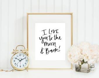 I Love You To The Moon Printable Fall Print Wall Decor Kids Print Gift Nursery Printable Quote Print Wall Art Kids Room Decor