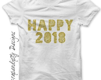 New Year Iron on Transfer - Happy 2018 Iron on Shirt / New Years Shirt Design / Toddler New Years Outfit / Womens Clothing / Mens  IT148