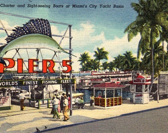 Vintage 1940's Postcard Pier 5 at Miami's City Yacht Basin - Charter, and Sightseeing Boats - World's Finest Fleet
