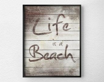 Beach Decor, Beach Print, Typography Print, Inspirational Print, Beach Wall Art, Beach Art, Rustic Beach Art, Beach Sign, Beach Theme, 0130