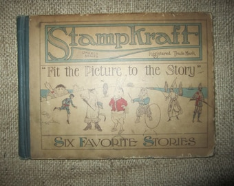 Stampkraft : Six Favorite Stories, United Art Publishing, 1916 ANTIQUE Children's Book All stamps intact