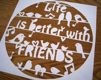 Life is better with friends Papercut Template download (PDF, Jpeg)
