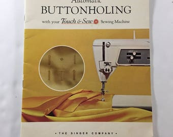 Automatic Buttonholing Touch & Sew Sewing Machine Instruction Manual Booklet
