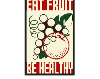 Vintage Poster illustration eat Fruit and Be healthy Fine Art Print for kitchen, P067
