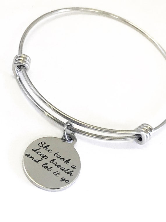 Encouraging Gifts, She Took A Deep Breath And Let It Go Bracelet, Motivating Gifts, Encouraging Jewelry, Encouraging Her, Girlfriend Gifts