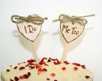 Small Personalized Rustic Cake Toppers I Do Me Too Heart Natural Wood