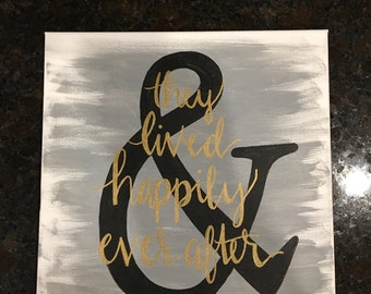 "Painted canvas ""& they lived happily ever after"""