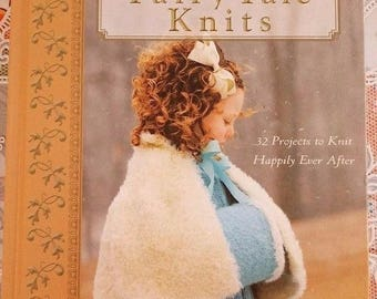 Fairy Tale Knits 32 Projects to Knit Happily Ever After by Ali Stewart-Guinee knitting book patterns