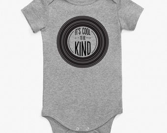 It's Cool to be Kind | baby onesie