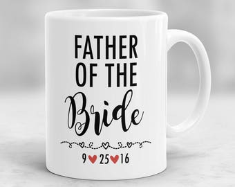 Father of the Bride Mug, Father of the Bride Gift, Wedding Mug, Bride's Father Gift, Bridal Party Gift, Wedding Gift Parents P32