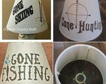 Gone Hunting lamp shade or Gone Fishing lamp shade, Gone Skiing lamp shade, Saddle Up shade. Hand painted . Burlap shade or off white shade.