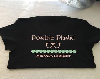 """Miranda Lambert """" positive plastic """""""