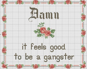 """Pattern PDF download """"Damn it feels good to be a gangster"""""""